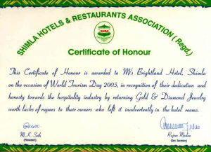 Brighland Hotel has been awarded Certificate of Honour for returning gold & diamond jewellery worth lakhs to guests who left it behind in their rooms