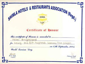 Brightland Hotel has been awarded Certificate for among the highest Luxury Tax payers in Shimla.